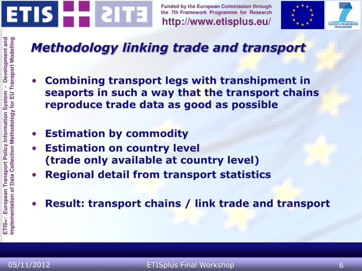 Methodology linking trade and transport