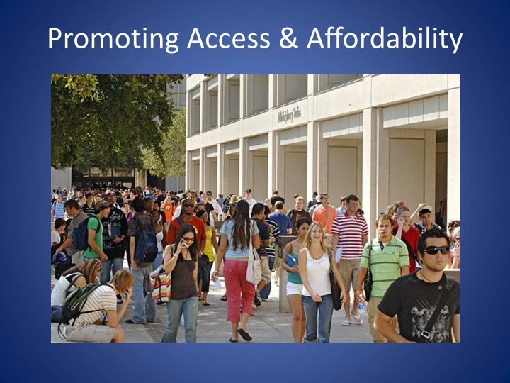 Promoting Access & Affordability