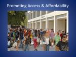 promoting access affordability