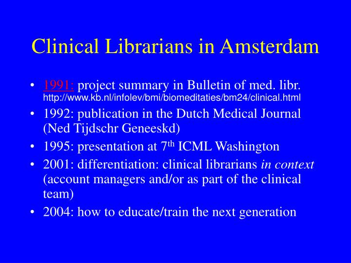 Clinical librarians in amsterdam