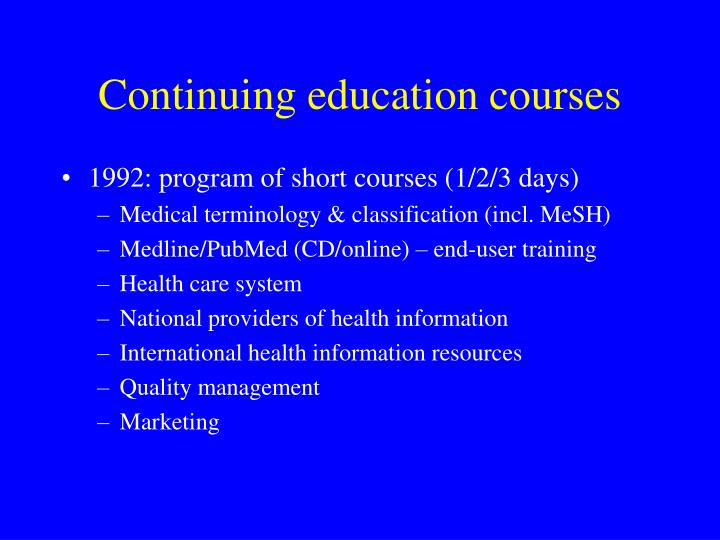 Continuing education courses