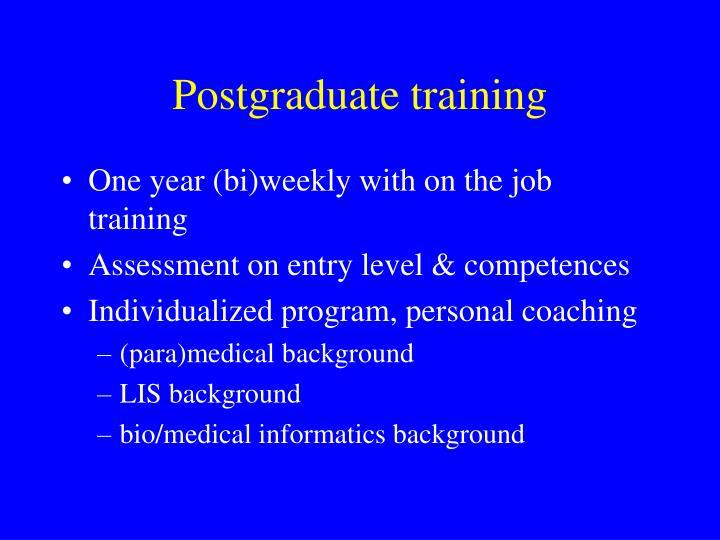 Postgraduate training