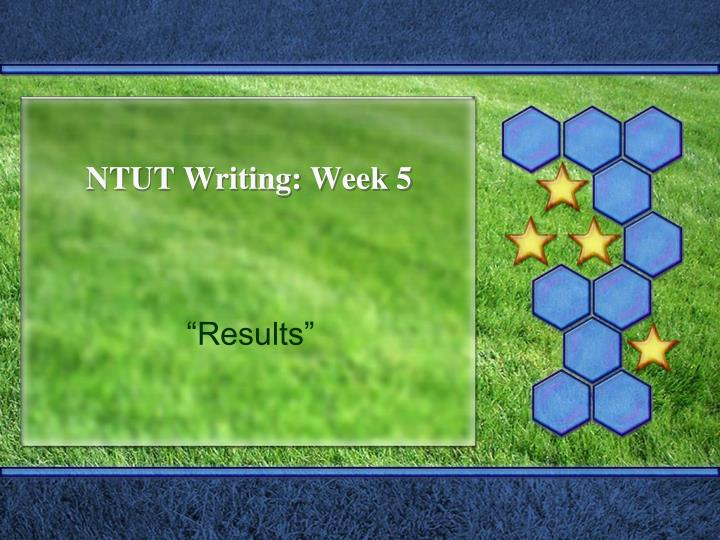 Ntut writing week 5