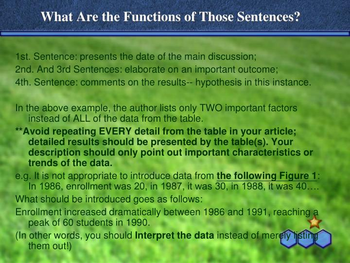 What Are the Functions of Those Sentences?