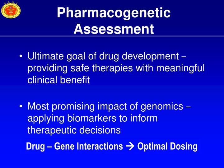 Pharmacogenetic Assessment