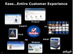 ease entire customer experience