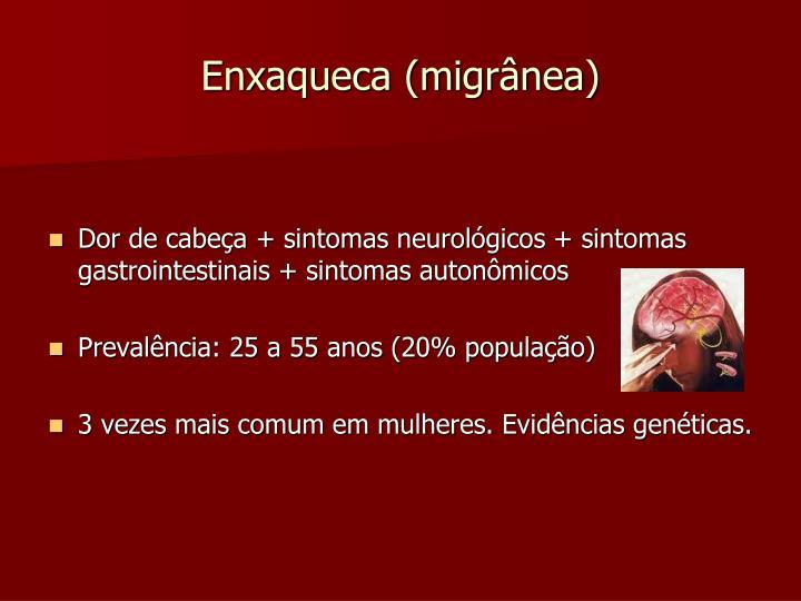 Enxaqueca (migrânea)