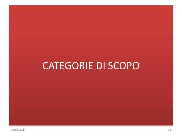 CATEGORIE DI SCOPO
