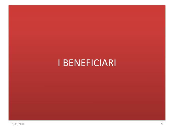 I BENEFICIARI
