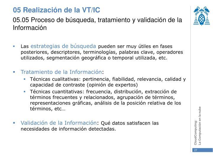 05.05 Proceso de búsqueda, tratamiento y validación de la Información