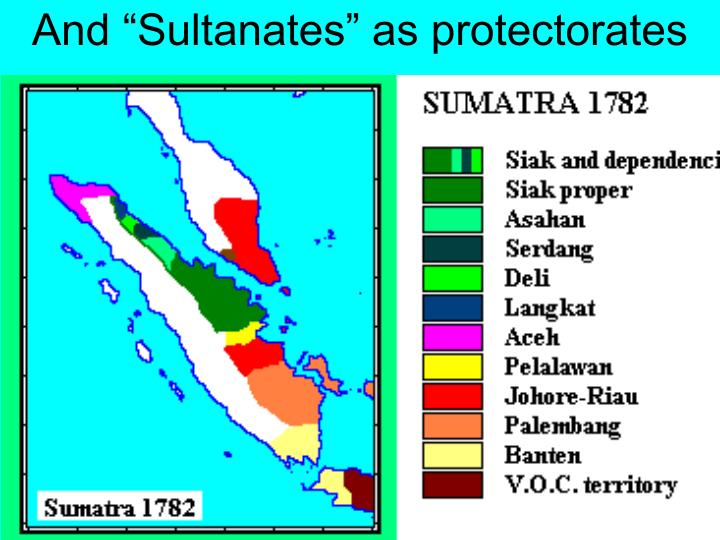 "And ""Sultanates"" as protectorates"