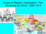 onset of western colonialism the scramble for africa 1880 1914