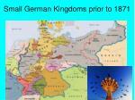 small german kingdoms prior to 1871