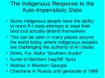 the indigenous response to the auto imperialistic state