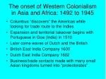 the onset of western colonialism in asia and africa 1492 to 1945