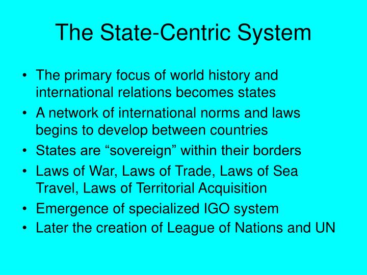 The State-Centric System