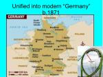 unified into modern germany b 1871
