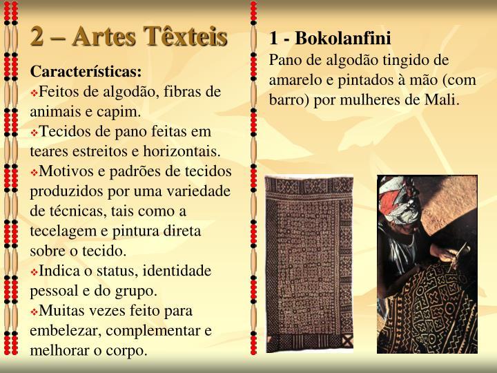 2 – Artes Têxteis
