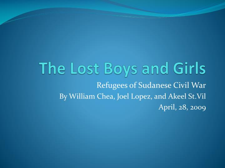 The lost boys and girls