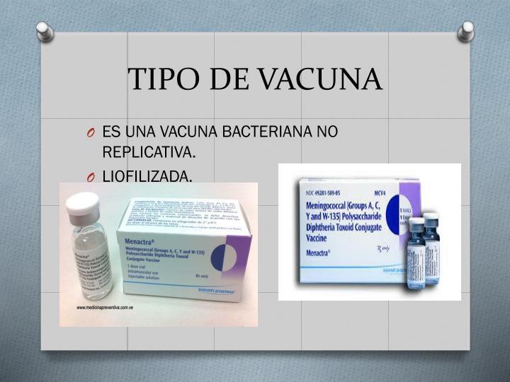 TIPO DE VACUNA
