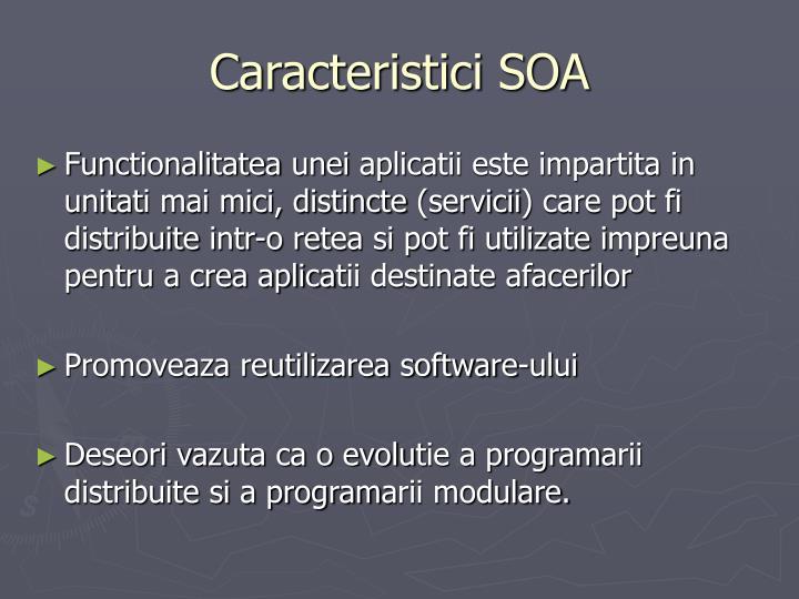 Caracteristici SOA