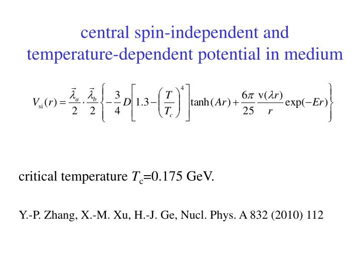 central spin-independent and