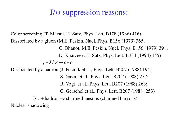 J suppression reasons