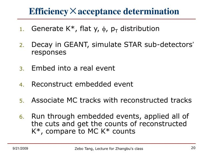Efficiency×acceptance determination