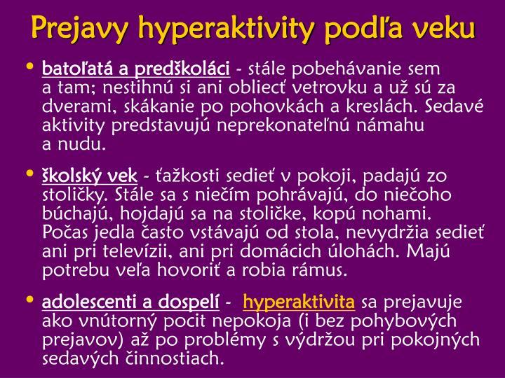 Prejavy hyperaktivity podľa veku