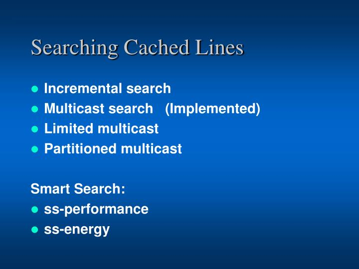 Searching Cached Lines