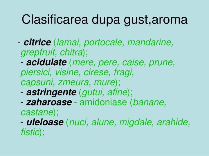 Clasificarea dupa gust,aroma