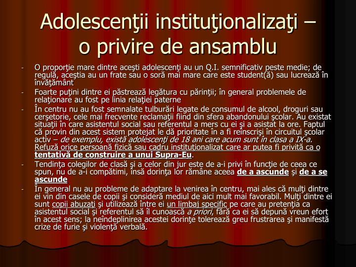 Adolescenţii instituţionalizaţi –