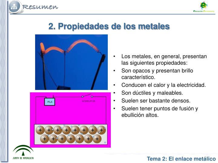 2. Propiedades de los metales