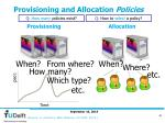 provisioning and allocation policies
