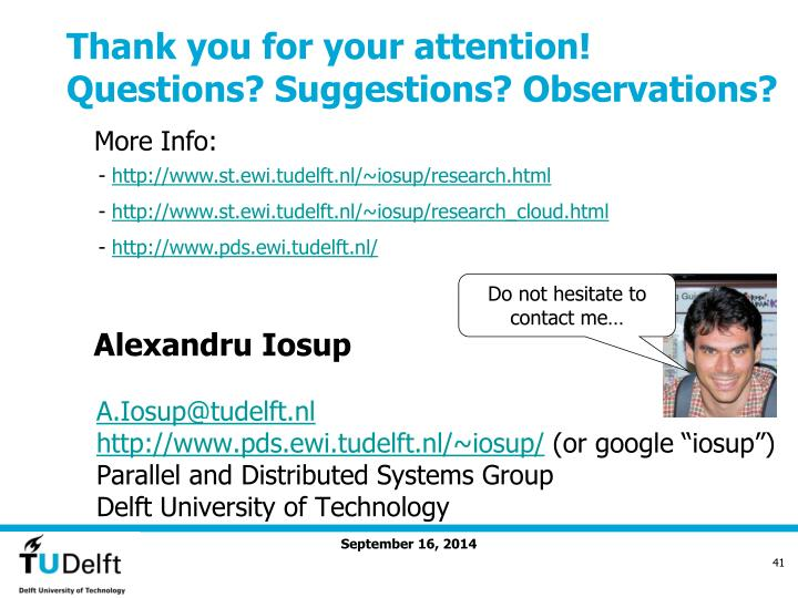 Thank you for your attention! Questions? Suggestions? Observations?