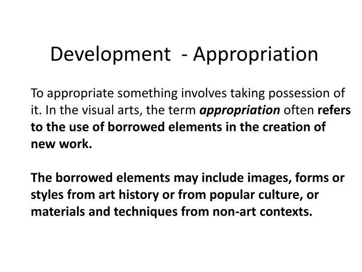 Development  - Appropriation