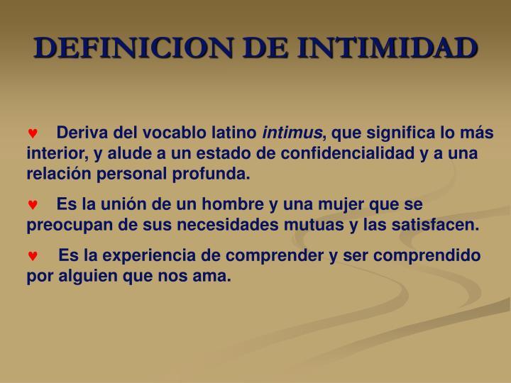 DEFINICION DE INTIMIDAD