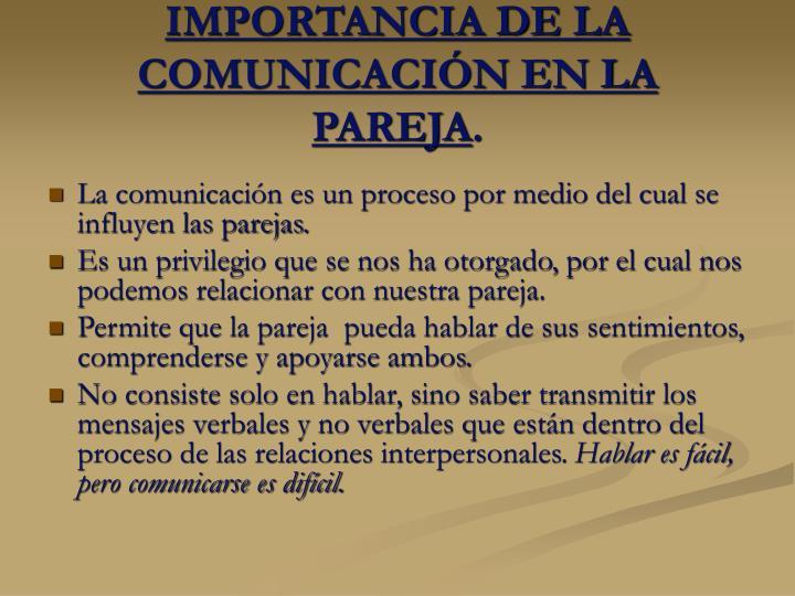 IMPORTANCIA DE LA COMUNICACIÓN EN LA PAREJA