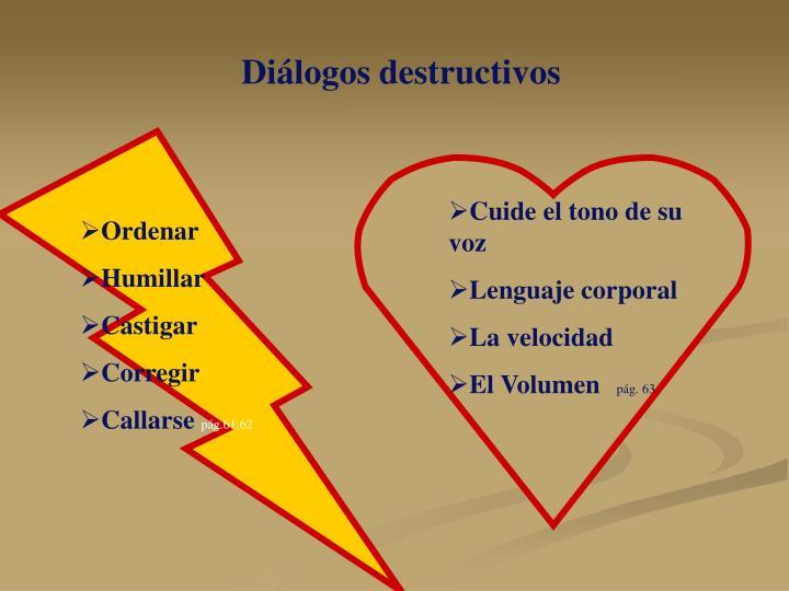Diálogos destructivos