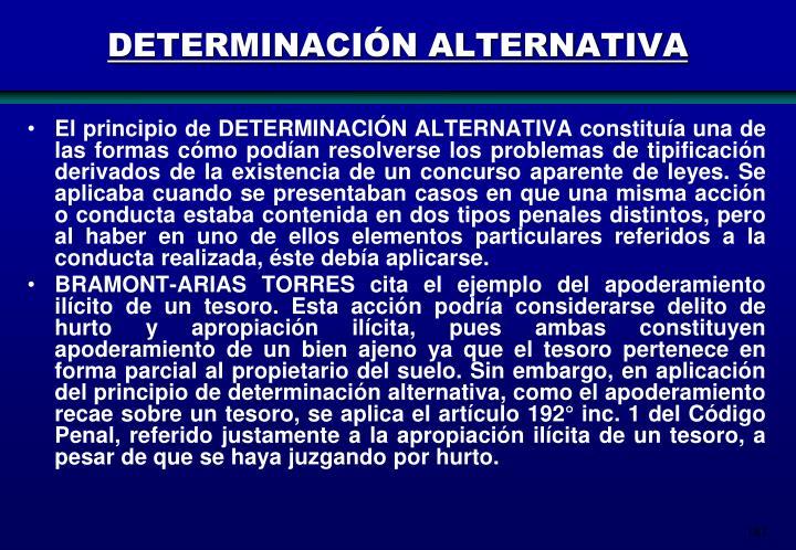 DETERMINACIÓN ALTERNATIVA