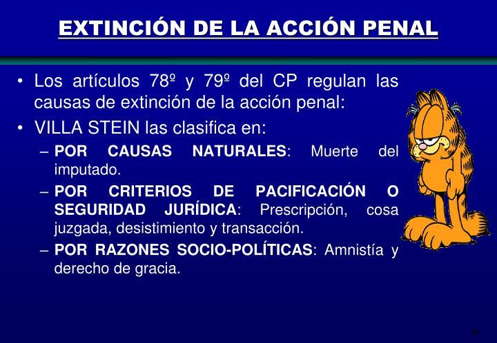 EXTINCIÓN DE LA ACCIÓN PENAL