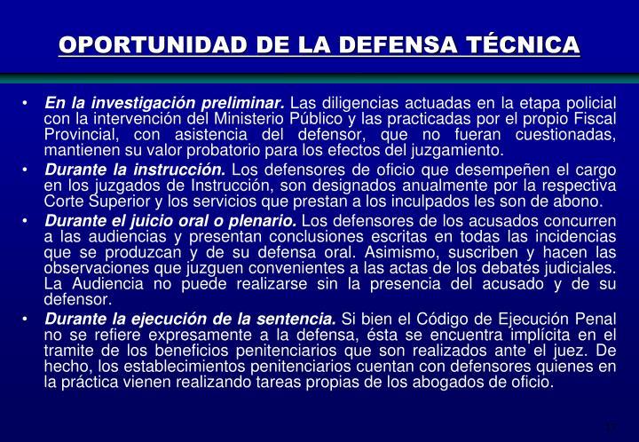 OPORTUNIDAD DE LA DEFENSA TÉCNICA