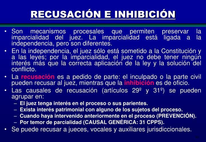 RECUSACIÓN E INHIBICIÓN