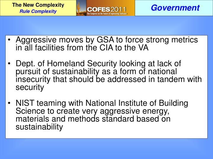 Aggressive moves by GSA to force strong metrics in all facilities from the CIA to the VA