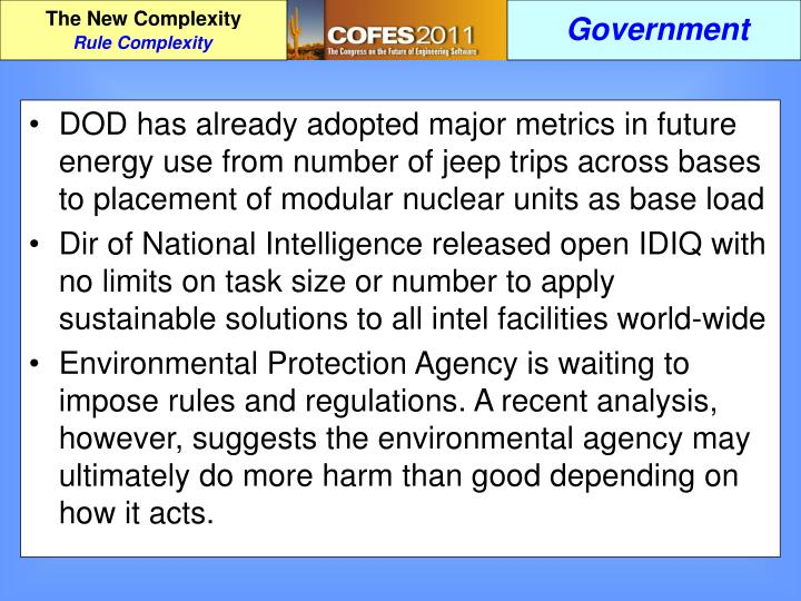 DOD has already adopted major metrics in future energy use from number of jeep trips across bases to placement of modular nuclear units as base load
