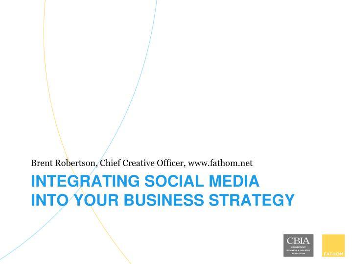 Integrating social media into your business strategy