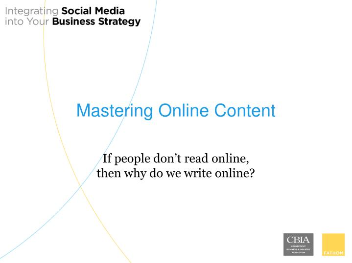 Mastering Online Content