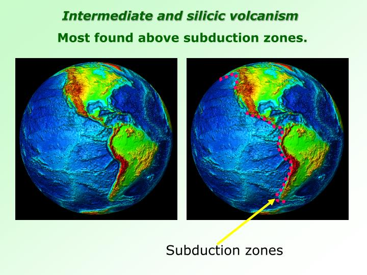 Intermediate and silicic volcanism