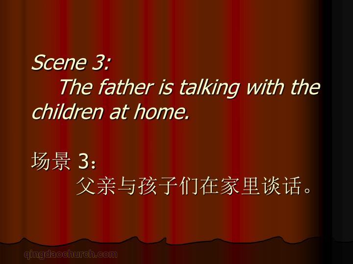 Scene 3: