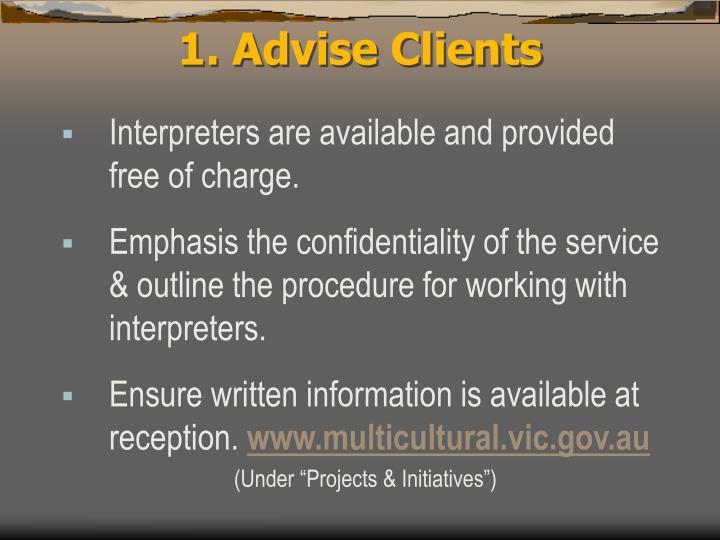 1. Advise Clients